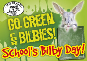 Go Green for Bilbies Window and Door Posters Here